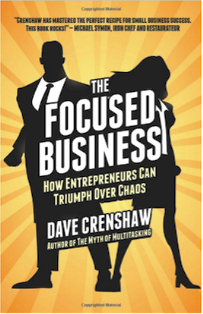 Entrepreneurs, le livre de votre été : The Focused Business