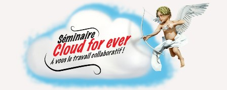 Séminaire AXONE Group : cloud for ever, à vous le travail collaboratif !